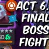 "Best counters for ""The Champion"" Boss in Act 6.2.6"